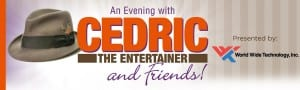 An Evening with Cedric The Entertainer and Friends @ Peabody Opera House | St. Louis | Missouri | United States
